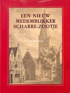 Een nieuw Medemblikker scharre-zootje / F. Bakker o.a.