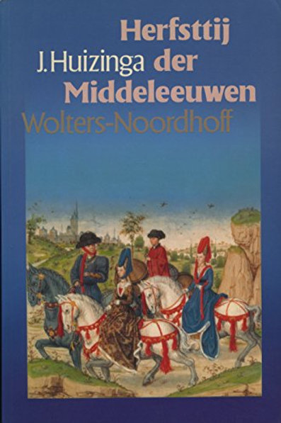 Herfsttij der middeleeuwen / J. Huizinga