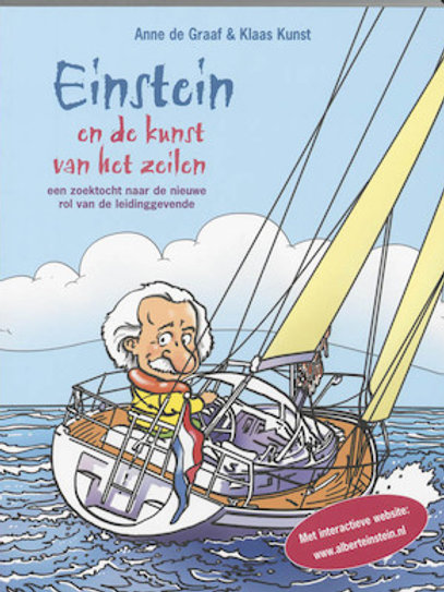 Einstein en de kunst van het zeilen / A. de Graaf