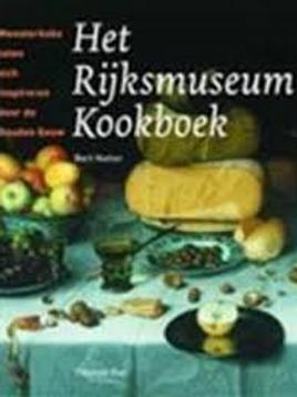 Het Rijksmuseum kookboek / B. Natter