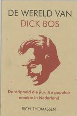 De Wereld Van Dick Bos / R. Thomassen
