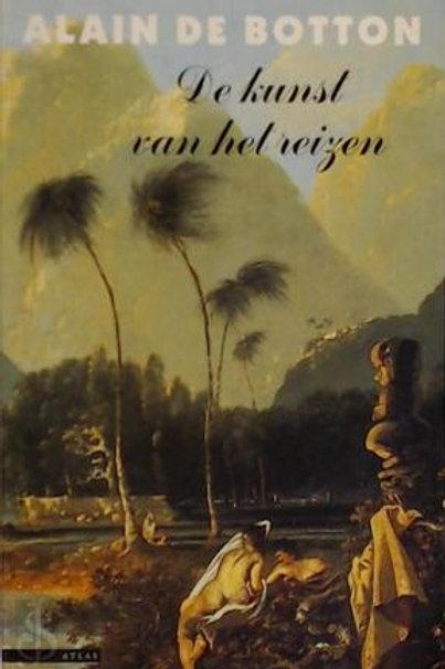 De kunst van het reizen / A. De Botton