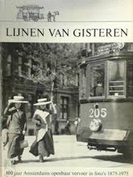 Lijnen Van Gisteren. / H.J.A.Duparc