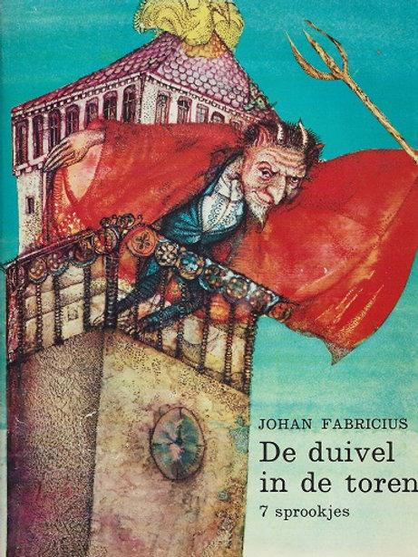 De duivel in de toren / Johan Fabricius