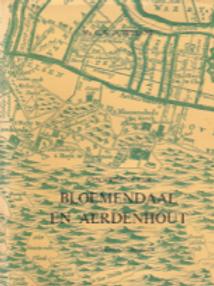 Geschiedenis van Bloemendaal in Aerdehout / C. Vrijland