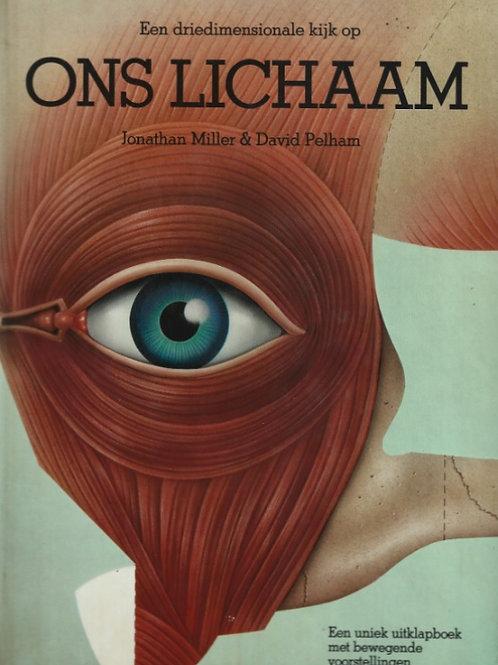 Een driedimensionale kijk op Ons Lichaam / J. Miller