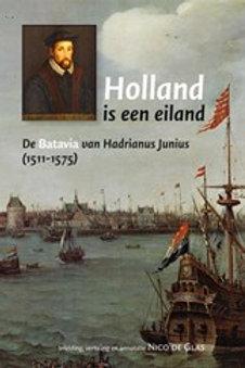 Holland is een eiland / N. de Glas