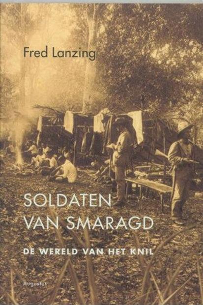 Soldaten van Smaragd / F. Lanzing