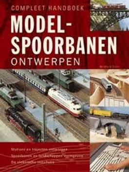 Compleet handboek modelspoorbanen ontwerpen / B. Stein