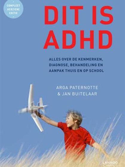 Dit id ADHD / J. Buitelaar & A. Paternotte