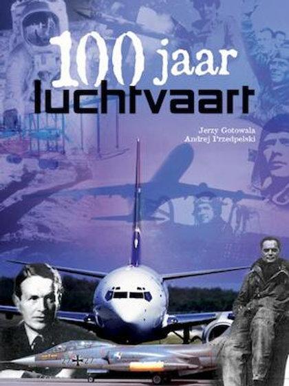 100 jaar luchtvaart / J. Gotowala