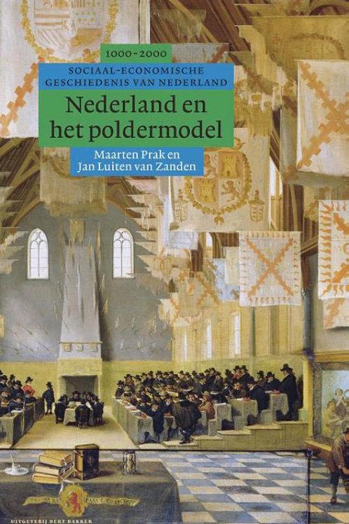 Nederland en het poldermodel / M. Prak & J. Luiten van Zanden