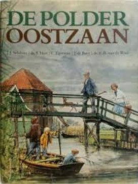 De polder Oostzaan / J. J. Schilstra o.a.