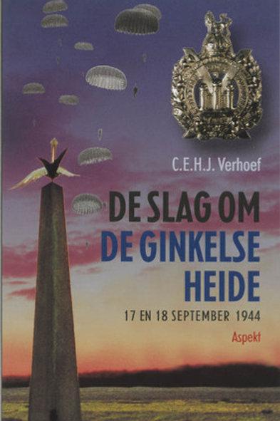 De slag om de Ginkelse Heide / C. Verhoef