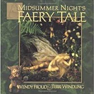 Midsummer night s feary tale / W. Froud & T. Windling