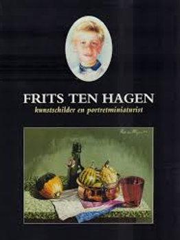 Frits ten Hagen kunstschilder en portretminiaturist