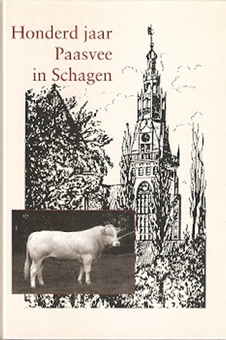 Honderd jaar Paasvee in Schagen / V. J. Nobel