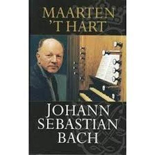 Johann Sebastian Bach / Maarten T Hart