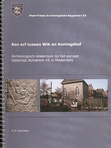 Een erf tussen Wik en Koningshof / C. P. Schrickx