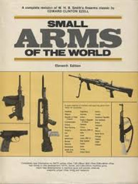 Small arms of the world / E. Clinton Ezell