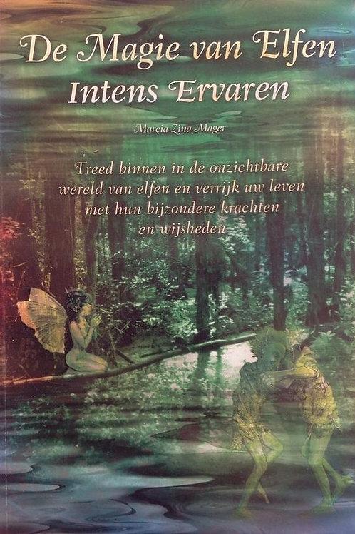 De magie van elfen intens ervaren / M. Z. Magen