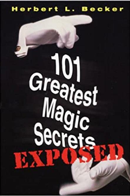 101 greatest magic secrets / H. L. Becker