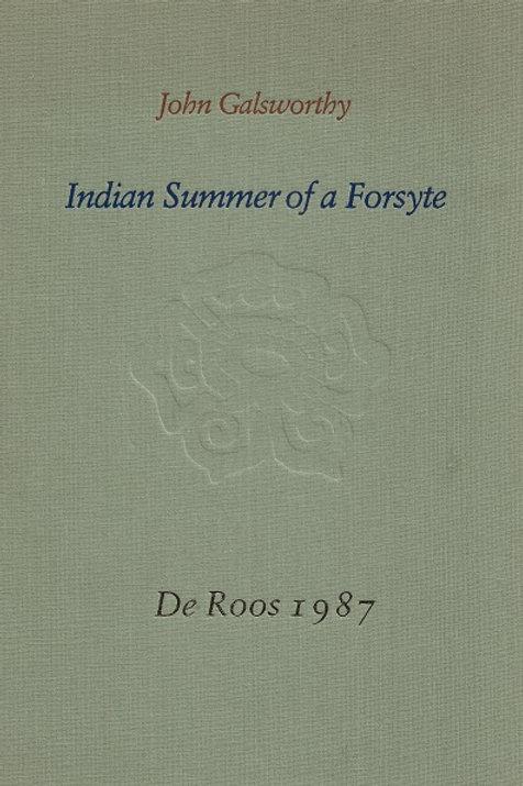 Indian summer of a Forsyte. / J. Galsworthy