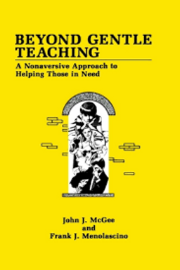 Beyond Gentle Teaching / J. J. McGee