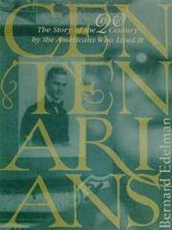 Centenarians. / B. Edelman.