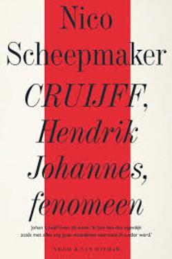 Cruijff, Hendrik Johannes, fenomeen / Nico Scheepmaker