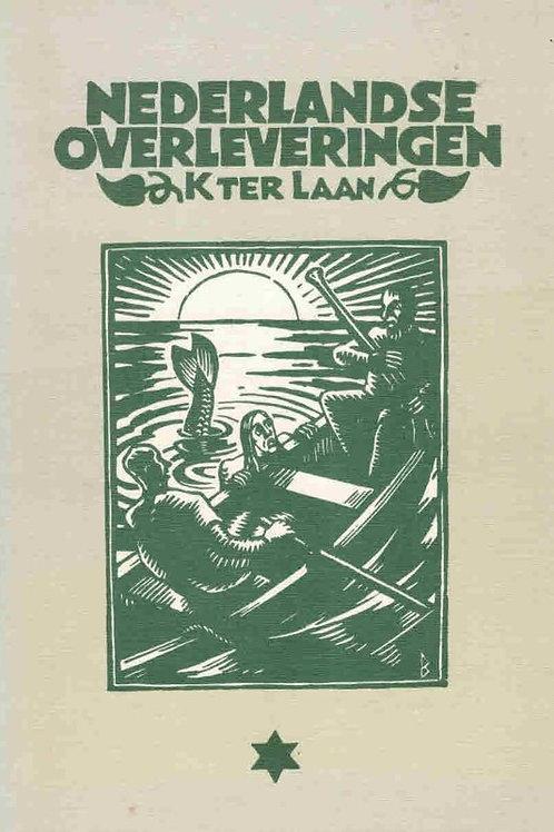Nederlandse overleveringen / K. ter Laan