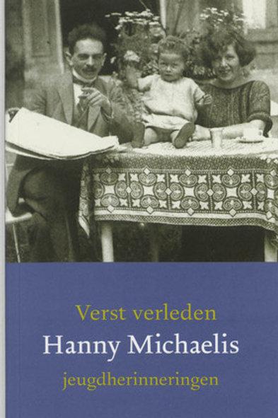 Verst verleden Hanny Michaelis