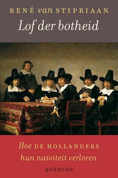 Lof der botheid / R. van Stipriaan
