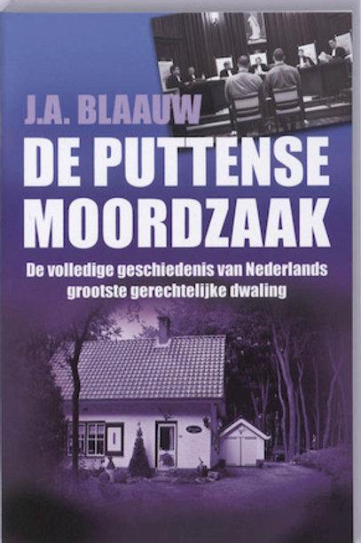 De Puttense moordzaak / J.A. Blaauw