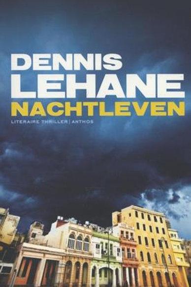 Nachtleven / Dennis Lehane