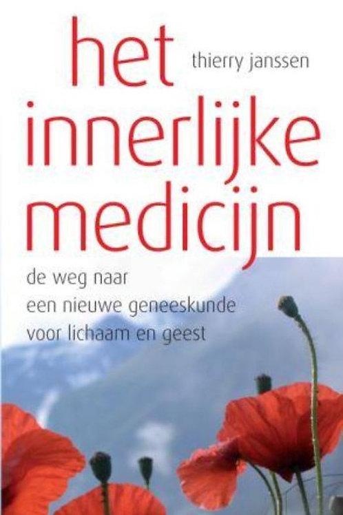 Het innerlijke medicijn / T. Janssen