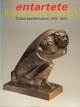 Entartete beeldhouwkunst Duitse beeldhouwers 1900-1945