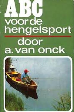 ABC voor de hengelsport / A. van Onck
