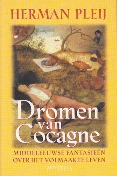 Dromen van Cocagne / H. Pleij