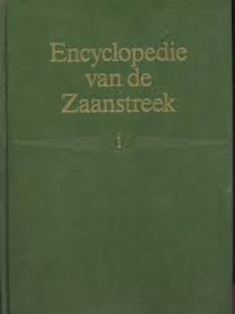 Encyclopedie van de Zaanstreek / L. A. Ankum