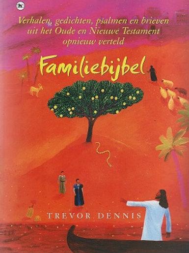 Familiebijbel / Trevor Dennis
