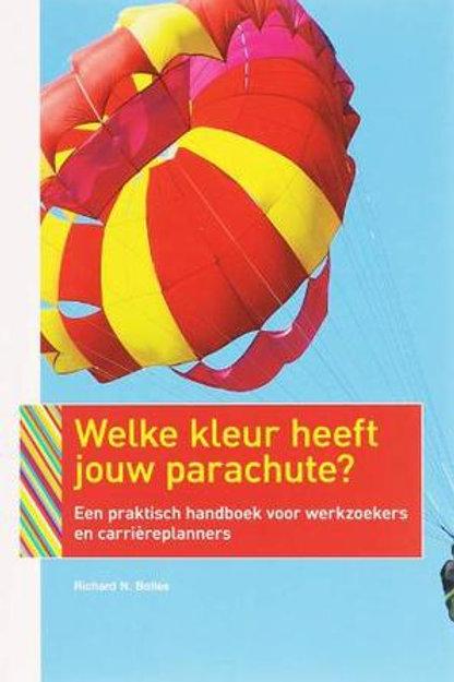 Welke kleur heeft jouw parachute ? / R.N. Bolles