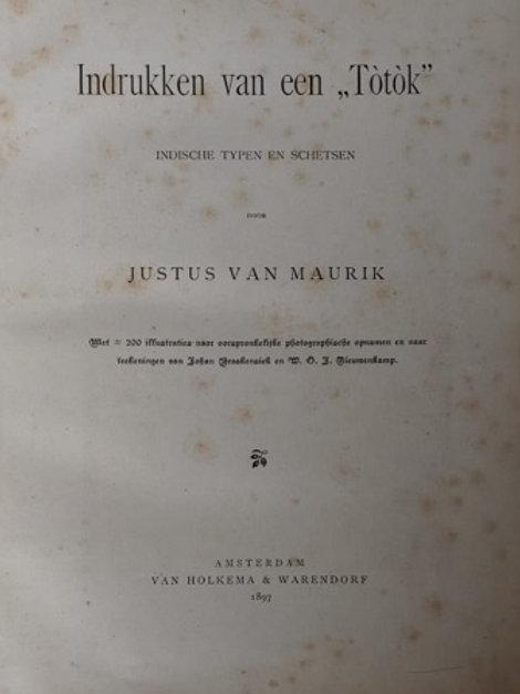 Indrukken van een Totok / Justus van Maurik