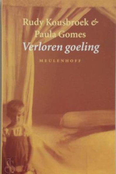 Verloren goeling / Rudi Kousbroek & P. Gomes