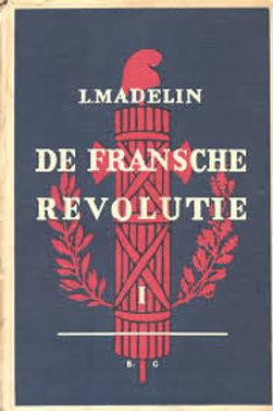 De Franse revolutie / L. Madelin