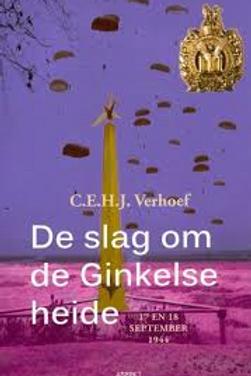 De slag om de ginkelse heide. / C. E. H. J. Verhoef