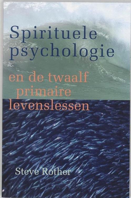 Spirituele psychologie / S. Rother
