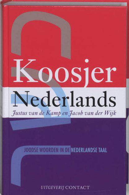 Koosjer Nederland / J. van Kamp & J. van der Wijk
