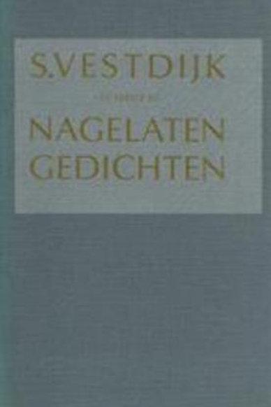 Nagelaten gedichten / S. Vestdijk