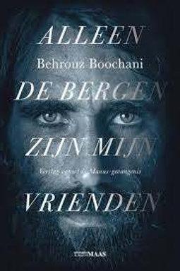 Allen de bergen zijn mijn vrienden / Behrouz Boochani